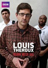 Louis Theroux: Miami Mega Jail Netflix US (United States)
