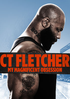 CT Fletcher: My Magnificent Obsession
