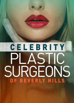 Celebrity Plastic Surgeons of Beverly... - Season 1