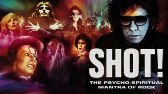 Netflix box art for SHOT! The Psycho-Spiritual Mantra of Rock