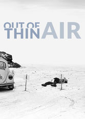 Out of Thin Air Netflix PH (Philippines)
