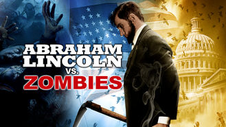 Is Abraham Lincoln vs. Zombies on Netflix?