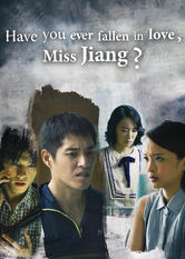 Have You Ever Fallen in Love, Miss Jiang? Netflix CL (Chile)