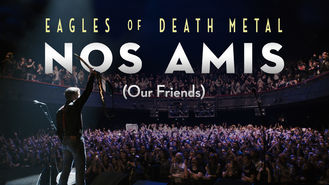 Netflix box art for Eagles of Death Metal: Nos Amis (Our...